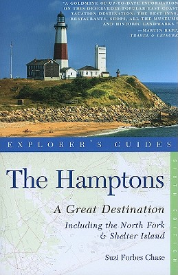 Explorers Guides Great Destinations The Hamptons A Great Destination By Chase, Suzi Forbes